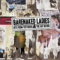 Barenaked Ladies – Hits From Yesterday & The Day Before