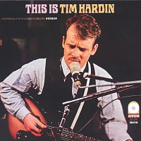 Tim Hardin – This Is Tim Hardin