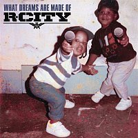 R.City – What Dreams Are Made Of