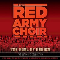The Red Army Choir, Victor Eliseev – The Soul Of Russia - The Ultimate Collection