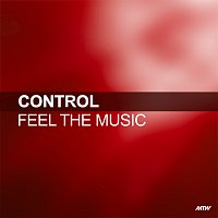 Control – Feel The Music (Music Is The Drug)