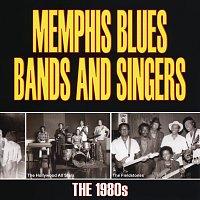 Různí interpreti – Memphis Blues Bands And Singers: The 1980's
