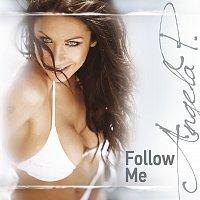 Angela P – Follow Me