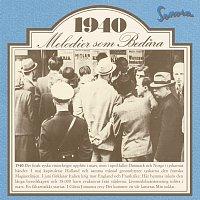 Melodier som bedara 1940
