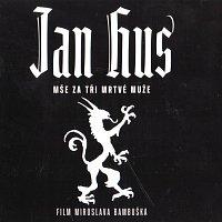 Jan Hus (Mše za tři mrtvé muže)