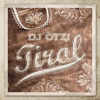 DJ Otzi – Tirol