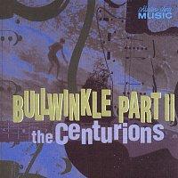 The Centurians – Bullwinkle Pt. II