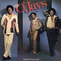 The O'Jays – Identify Yourself
