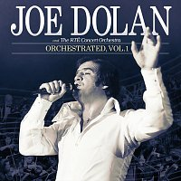 Joe Dolan, The RTÉ Concert Orchestra – Orchestrated [Vol.1]
