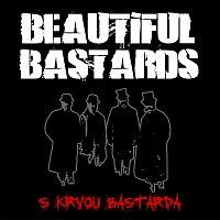 Beautiful Bastards – S krvou bastarda