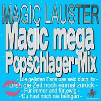 Magic Lauster – Magic mega Popschlager-Mix