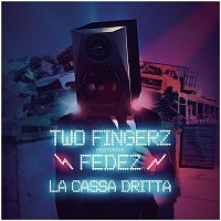 Two Fingerz, Fedez – La cassa dritta