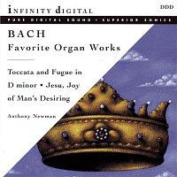 Anthony Newman, Johann Sebastian Bach – Bach: Favorite Organ Works