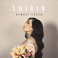 Shirin – Almost Lover
