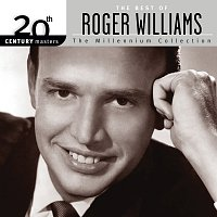 Roger Williams – The Best Of Roger Williams 20th Century Masters The Millennium Collection