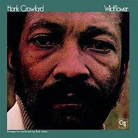 Hank Crawford – Wildflower