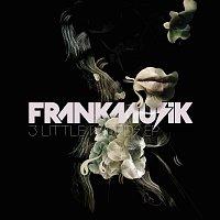 Frankmusik – 3 Little Words