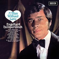 Engelbert Humperdinck – A Man Without Love