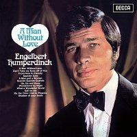 Engelbert Humperdinck – A Man Without Love