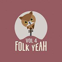 Various  Artists – Folk Yeah! Vol. 4