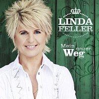 Linda Feller – Mein neuer Weg