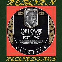 Bob Howard – 1937-1947 (HD Remastered)