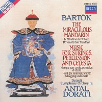 Kenneth Jewell Chorale, Detroit Symphony Orchestra, Antal Dorati – Bartók: The Miraculous Mandarin; Music for Strings, Percussion & Celesta