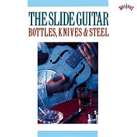 """Blind"" Willie Johnson – The Slide Guitar: Bottles, Knives & Steel"