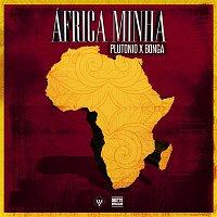 Plutónio, Bonga – África Minha