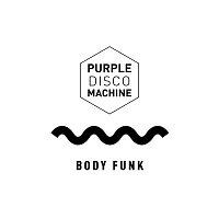 Purple Disco Machine – Body Funk (Edit)