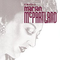 Marian McPartland – Timeless: Marian McPartland