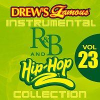 The Hit Crew – Drew's Famous Instrumental R&B And Hip-Hop Collection [Vol. 23]