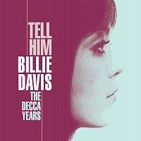 Billie Davis – Tell Him - The Decca Years