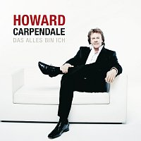 Howard Carpendale – Das Alles bin ich