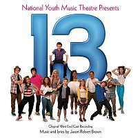 Jason Robert Brown – 13: The Musical (Original West End Cast Recording)