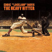 "Eddie ""Lockjaw"" Davis – The Heavy Hitter"