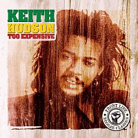 Keith Hudson – Too Expensive