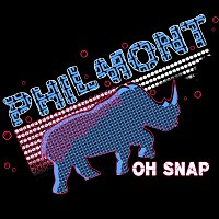 Philmont – Oh Snap