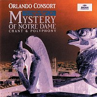 Orlando Consort – Mystery Of Notre Dame