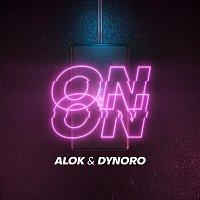 Alok & Dynoro – On & On