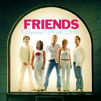 Friends – Dance with me