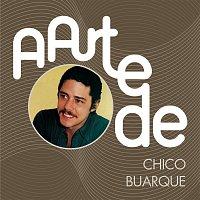 Chico Buarque – A Arte De Chico Buarque