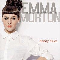Emma Morton – Daddy Blues