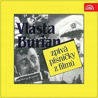 Vlasta Burian – Vlasta Burian zpívá písničky z filmů