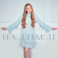 Beau Dermott – Brave