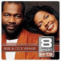 Bebe & Cece Winans – 8 Great Hits Bebe & Cece