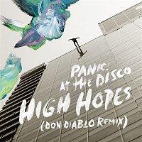 Panic! At The Disco – High Hopes (Don Diablo Remix)