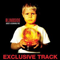 Blindside – I Know Why You Dress In Black