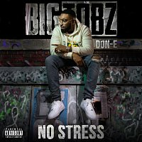Big Tobz, Don-E – No Stress