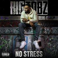 Big Tobz, Don-E – No Stress